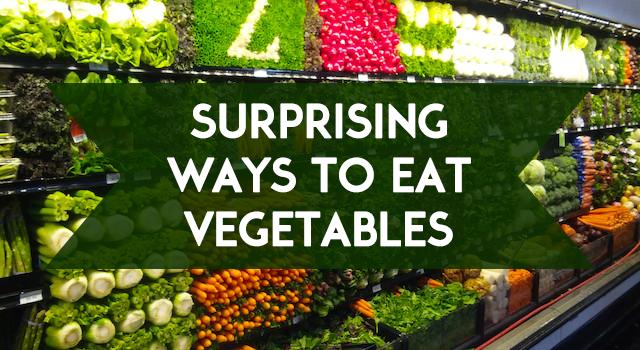 blog-surprising-ways-to-eat-vegatable