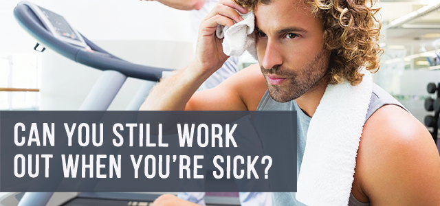 blog-can-you-workout-when-sick