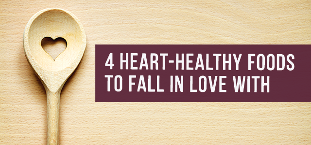 blog-Heart-Healthy-Foods-to-Fall-in-Love-With