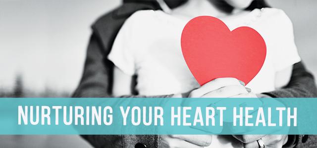 blog-nurturing-your-heart-health