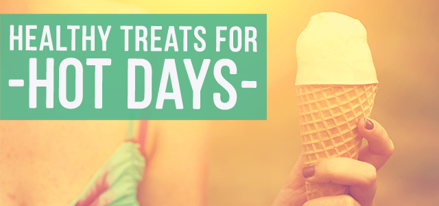 blog-healthy-treats-for-hot-days
