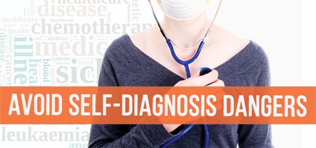 blog-avoid-self-diagnosis-dangers