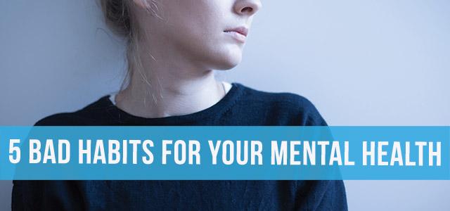 blog-mental-health-bad-habits