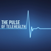 The Pulse of Telehealth