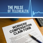 Telehealth Redefining Worker's Comp