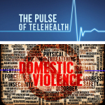 The Road to Recovery: Telemedicine and Domestic Violence
