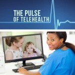 Telemedicine + Pediatrics, The New Kid On the Block