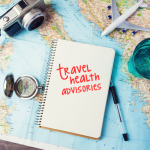 What You Should Know About Travel Health Advisories